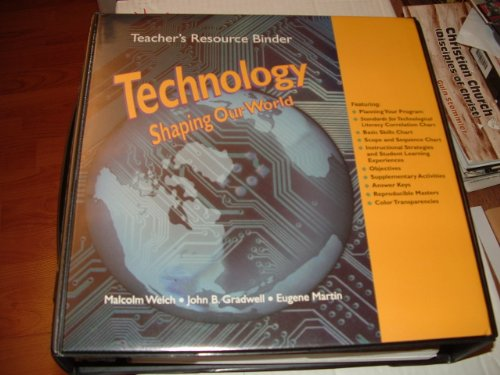 9781590707104: Technology: Shaping Our World, Teacher's Resource Binder