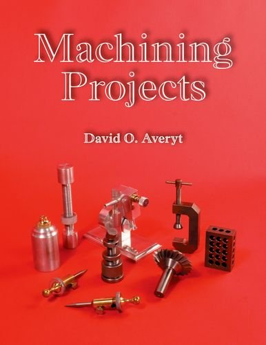 9781590707791: Machining Projects Textbook