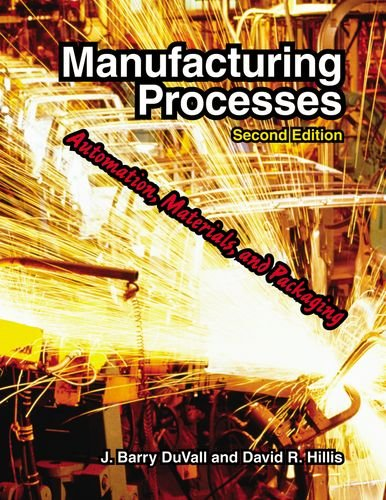 9781590707807: Manufacturing Processes: Automation, Materials, and Packaging