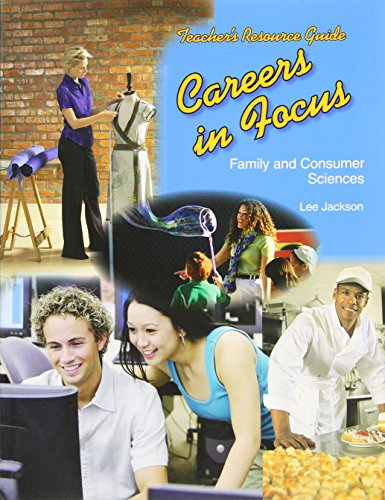 9781590707869: Careers in Focus Teacher's Resource Guide: Family and Consumer Sciences