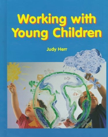 9781590708149: Working With Young Children Teacher's Wraparound Edition