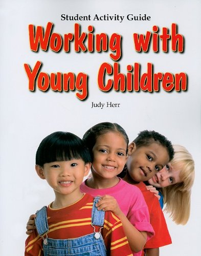 9781590708156: Working with Young Children, Student Activity Guide