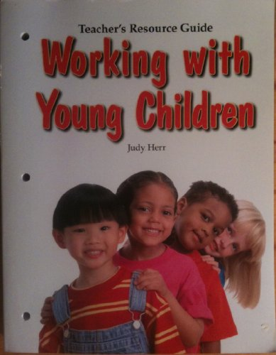 9781590708187: Working With Young Children Teacher's Resource Guide
