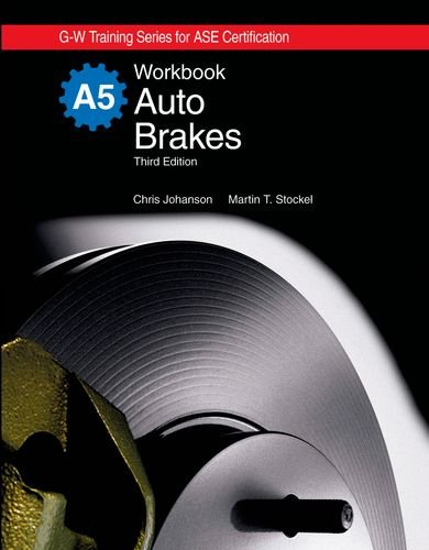Auto Brakes Workbook (1590708393) by Chris Johanson; Martin T. Stockel