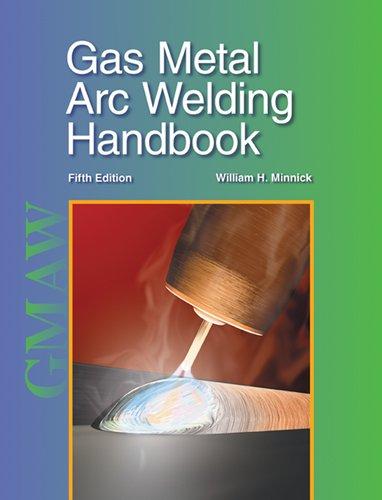 9781590708668: Gas Metal Arc Welding Handbook
