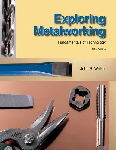 9781590708682: Exploring Metalworking: Fundamentals of Technology