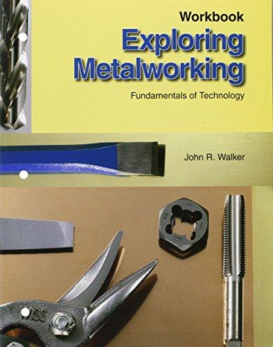 9781590708699: Exploring Metalworking, Workbook