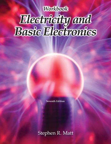 9781590708781: Electricity and Basic Electronics, Workbook