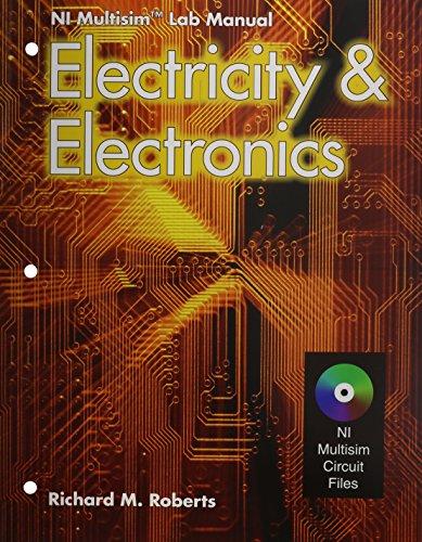 Electricity & electronics: NI Multisim Lab Manual: Gerrish, Howard H.;