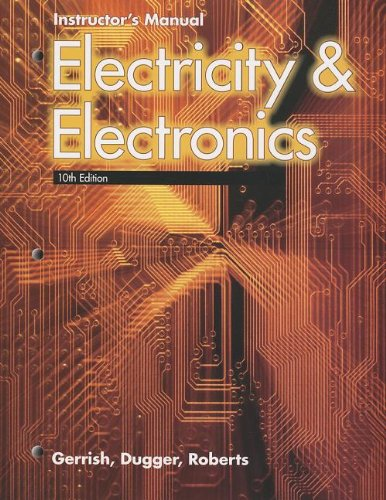 Electricity & Electronics, Instructor's Manual: Gerrish, Howard H.;