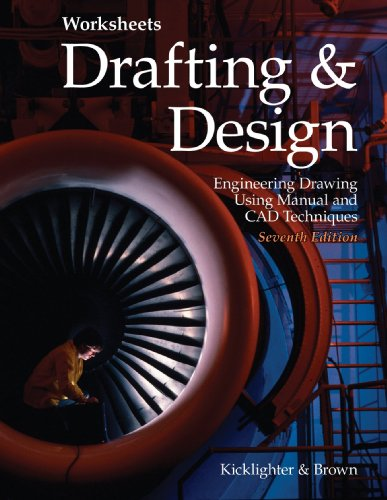 Drafting Design Worksheets: Engineering Drawing Using Manual and CAD Techniques (Paperback): Clois ...
