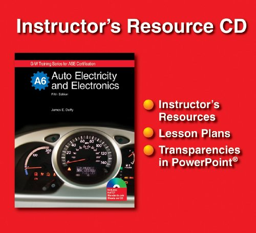 Auto Electricity and Electronics: Instructor's Resource CD (1590709152) by James E. Duffy