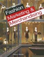 9781590709207: Fashion Marketing & Merchandising