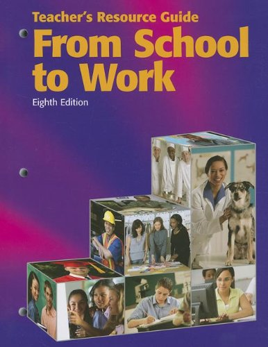 9781590709405: From School to Work, Teacher's Resource Guide