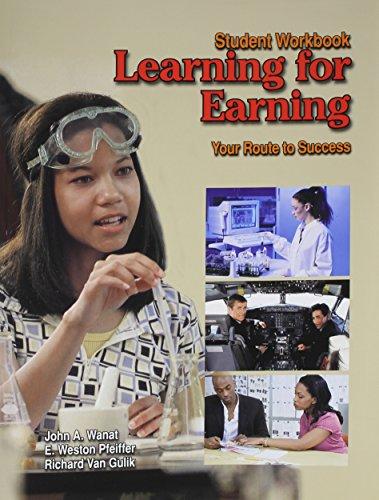 9781590709481: Learning for Earning