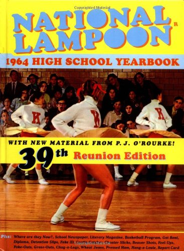 9781590710128: National Lampoon's 1964 High School Yearbook