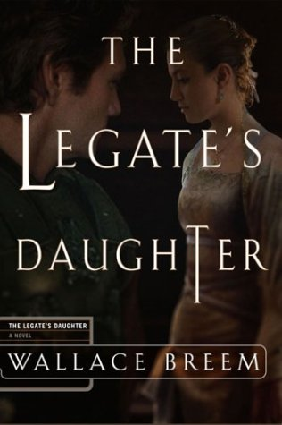 9781590710197: The Legate's Daughter