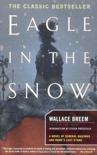 9781590710203: Eagle in the Snow: A Novel of General Maximus and Rome's Last Stand