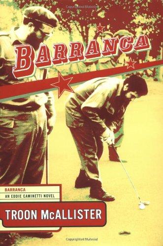 Barranca (Eddie Caminetti Novels): McAllister, Troon