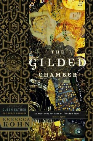 9781590710241: The Gilded Chamber: A Novel of Queen Esther