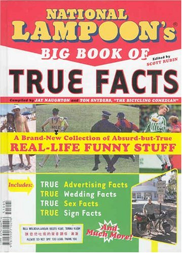 9781590710296: National Lampoon's Big Book of True Facts: Brand-New Collection of Absurd-but-True Real-Life Funny Stuff