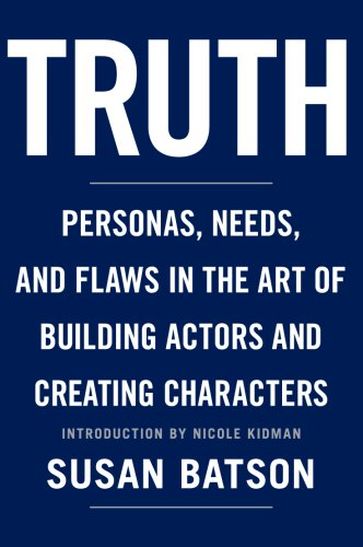9781590710531: Truth: Personas, Needs, and Flaws in the Art of Building Actors and Creating Characters