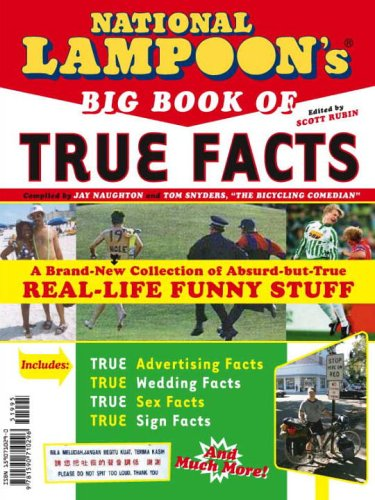 9781590710593: National Lampoon's Big Book of True Facts