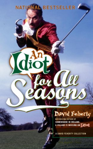 9781590710760: An Idiot for All Seasons