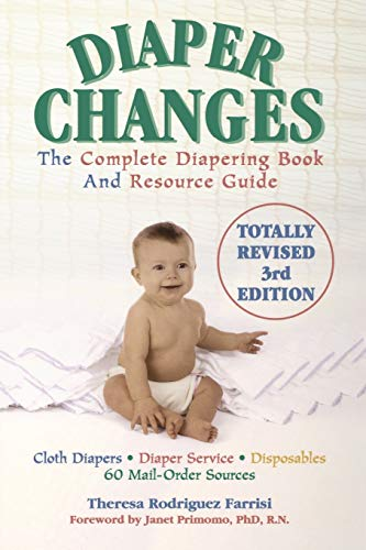 9781590770221: Diaper Changes: The Complete Diapering Book and Resource Guide