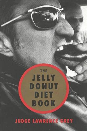 9781590770252: The Jelly Donut Diet Book