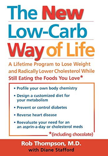 The New Low Carb Way of Life: Rob Thompson M.D.