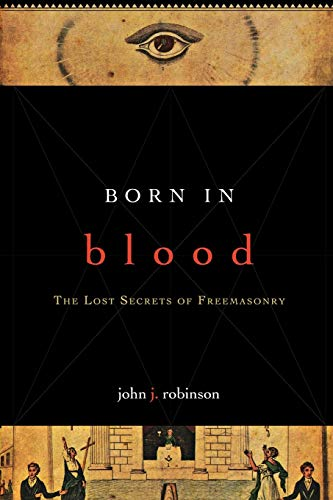 9781590771488: Born in Blood: The Lost Secrets of Freemasonry