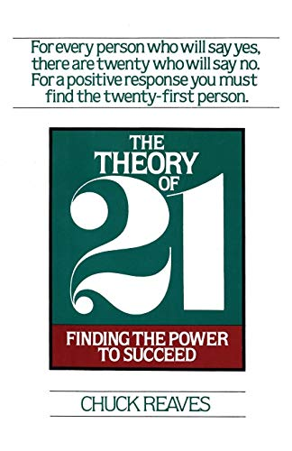 9781590772478: The Theory of 21: Finding the Power to Succeed