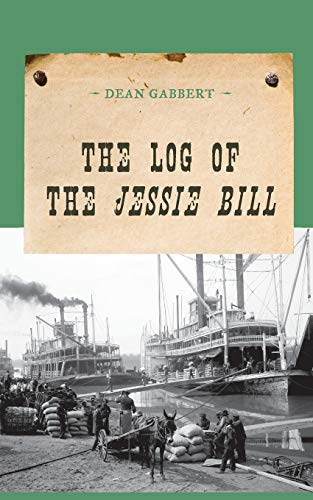 9781590772522: The Log of the Jessie Bill (An Evans Novel of the West)