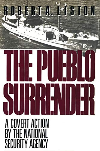 9781590773260: The Pueblo Surrender: A Covert Action by the National Security Agency