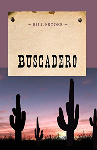 9781590773345: Buscadero (An Evans Novel of the West)