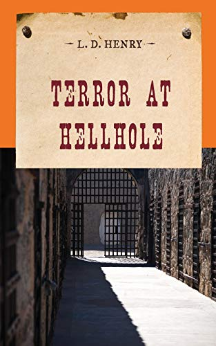 9781590774045: Terror at Hellhole (An Evans Novel of the West)