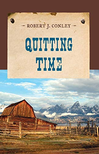 9781590774106: Quitting Time (An Evans Novel of the West)