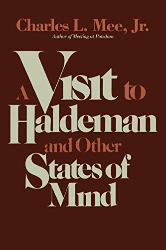 9781590774342: A Visit to Haldeman and Other States of Mind