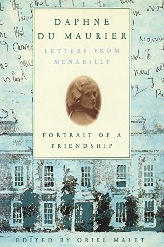 9781590774564: Daphne du Maurier: Letters from Menabilly Portrait of a Friendship