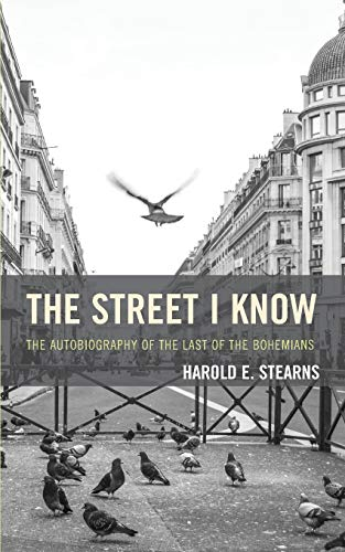 9781590774892: The Street I Know: The Autobiography of the Last of the Bohemians