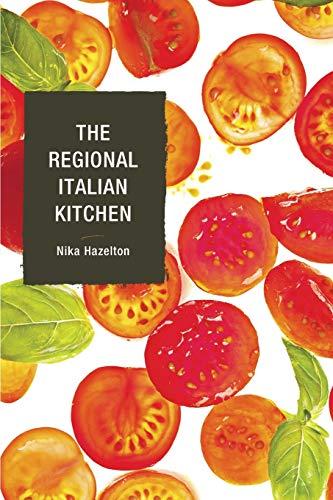 9781590774984: The Regional Italian Kitchen