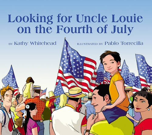 9781590780619: Looking for Uncle Louie on the Fourth of July