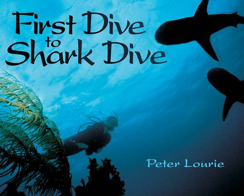 9781590780688: First Dive to Shark Dive