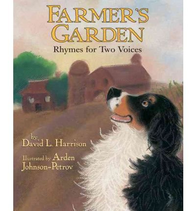Farmer's Garden: Rhymes for Two Voices (1590781112) by Harrison, David L.