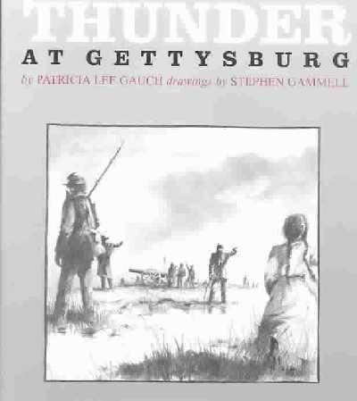 Thunder at Gettysburg: Patricia Lee Gauch