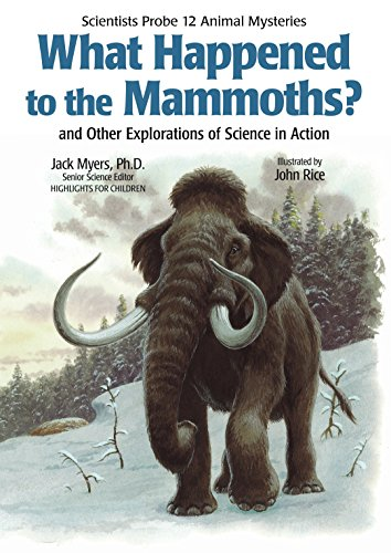 9781590782804: What Happened to the Mammoths? (Scientists Probe 12 Animal Mysteries)