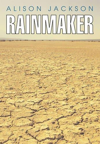 Rainmaker (1590783093) by Jackson, Alison