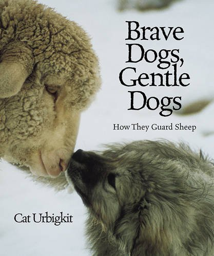 9781590783177: Brave Dogs, Gentle Dogs: How They Guard Sheep