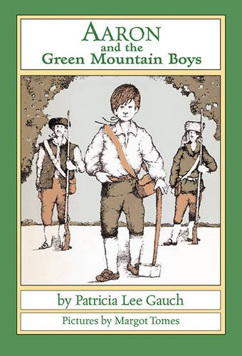 9781590783351: Aaron and the Green Mountain Boys